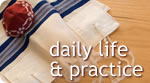 Daily Life & Practice